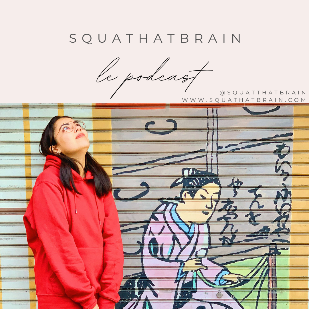 Squat that brain le podcast